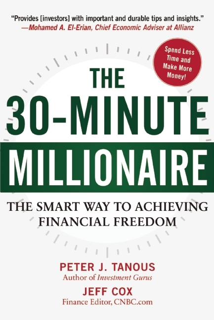 The 30-Minute Millionaire The Smart Way to Achieving Financial Freedom