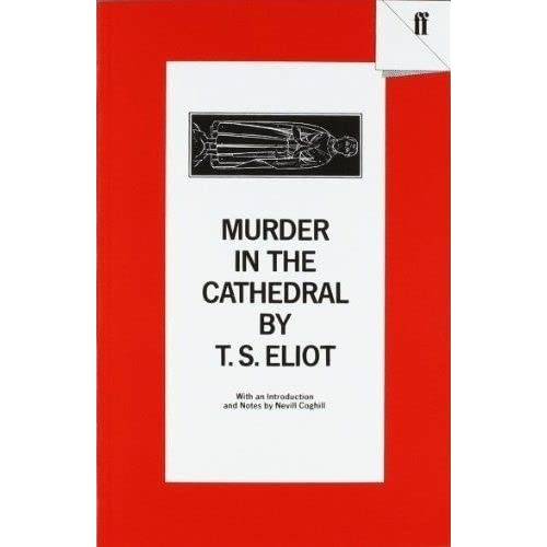 symbolism and religious drama t s eliot s murder in the cathedral