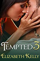 Tempted 3 (Tempted, #3)