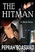 The Hitman: A Short Story
