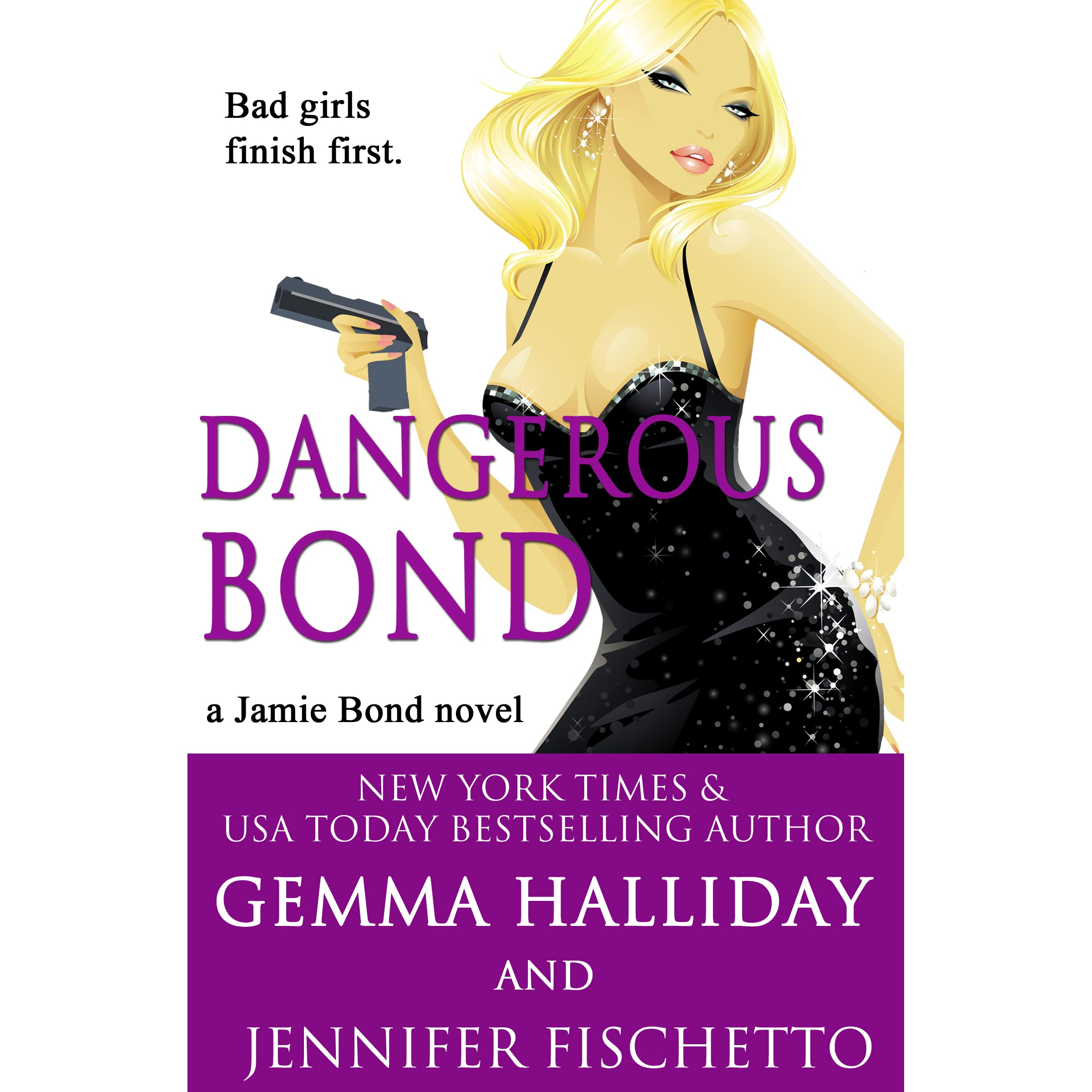 Dangerous bond jamie bond 4 by gemma halliday fandeluxe PDF