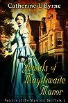 Jewels of Maythwaite Manor (Secrets of the Marriott Brothers, #1)