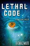 Lethal Code (Lana Elkins #1)