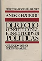 Instituciones Políticas y Derecho Constitucional