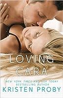 Loving Cara (Love Under the Big Sky, #1)