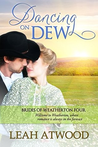Dancing on Dew by Leah Atwood