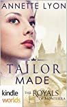 Tailor Made (The Royals of Monterra)