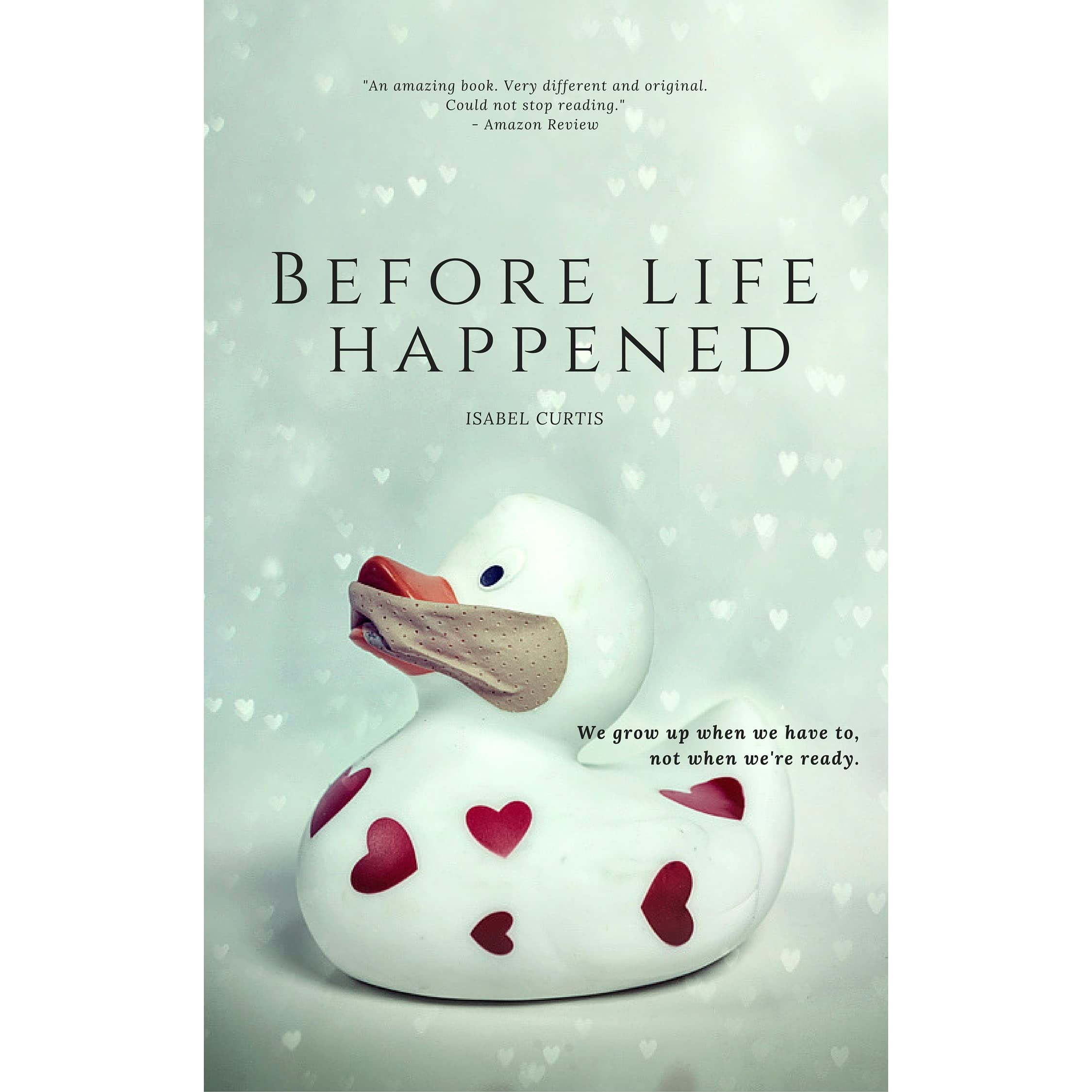 Before Life Happened By Isabel Curtis €� Reviews, Discussion, Bookclubs,  Lists