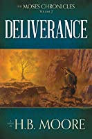 Deliverance (The Moses Chronicles #2)