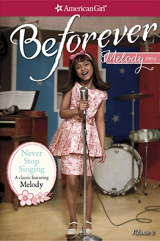 Never Stop Singing: A Melody Classic Volume 2