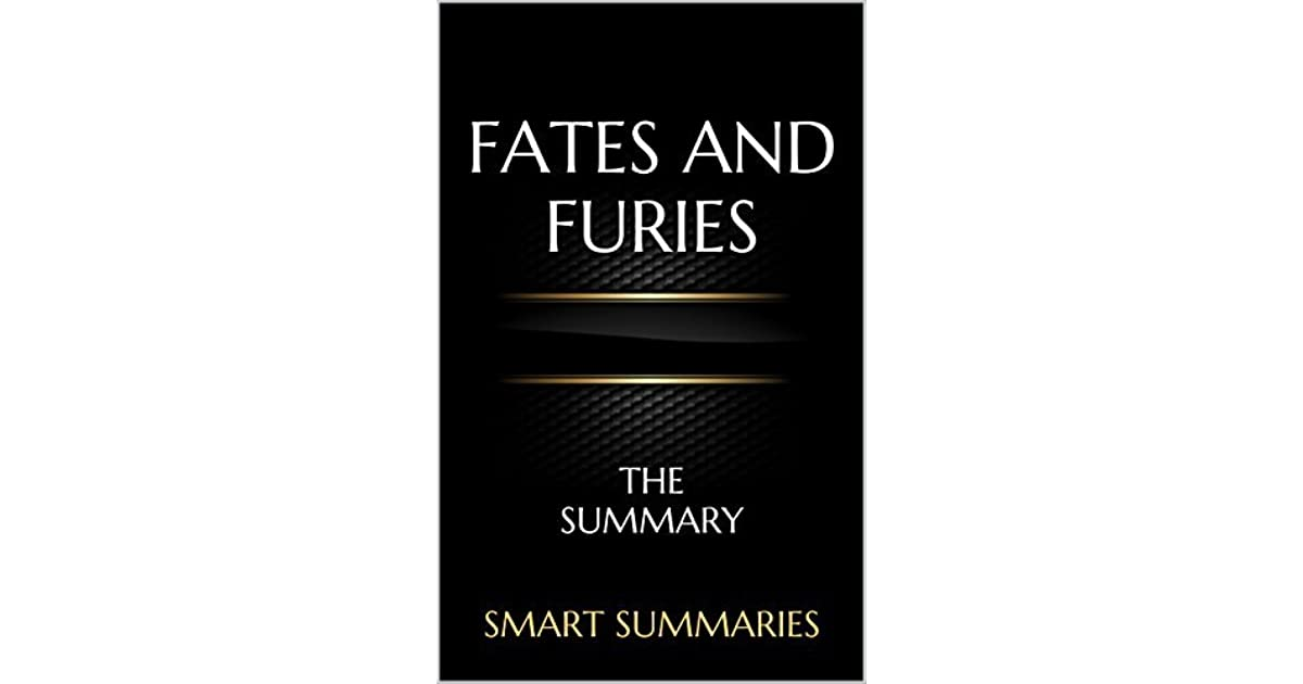 Fates And Furies A Novel By Lauren Groff The Summary By