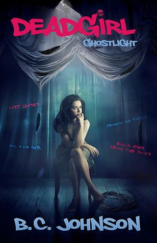Ghostlight (Deadgirl #2)
