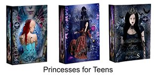 Princesses for Teens (3 books - Fairytales, for teens and Girls)