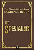 The Specialists (The Classic Crime Library Book 5)