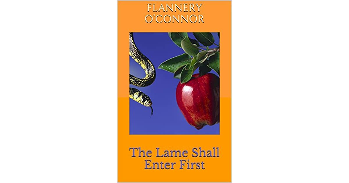 the lame shall enter first