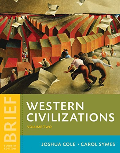 Western Civilizations Their History & Their Culture, Volume 2