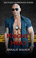 Knight Heat (Southern Surrender, #1)