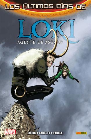 Loki: Agent of Asgard, Vol  3: Last Days by Al Ewing