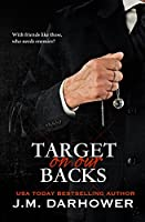 Target on Our Backs (Monster in His Eyes, #3)