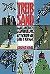 Treibsand: Eine Graphic Novel aus den letzten Tagen der DDR
