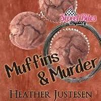 Muffins & Murder (A Sweet Bites Mystery, #3)