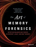 The Art of Memory Forensics: Detecting Malware and Threats in Windows, Linux and Mac Memory Paperback - 23 Sep 2014
