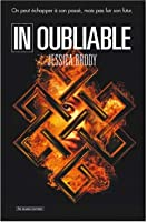 Inoubliable (Unremembered, #2)