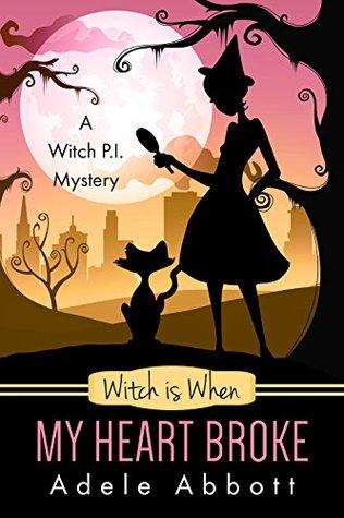 Witch is When My Heart Broke