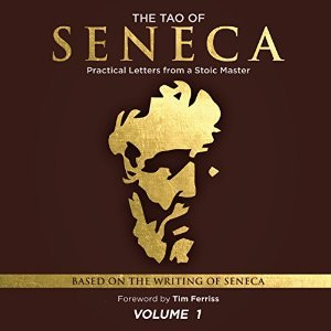 The Tao of Seneca: Practical Letters from a Stoic Master, Volume 1 cover
