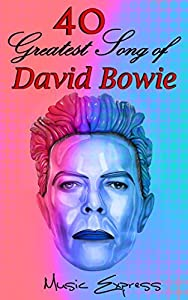 David Bowei: 40 Greatest Song of David Bowie