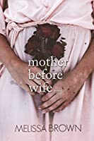 Mother Before Wife (The Compound #2)