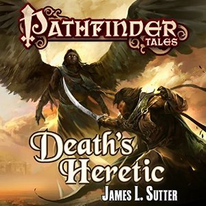 Pathfinder Tales by James L. Sutter