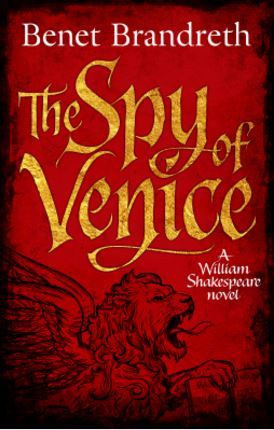 The Spy of Venice (William Shakespeare Thriller #1)