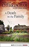 A Death in the Family (Cherringham #24)