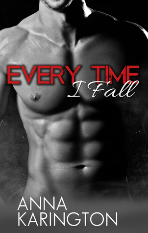 Every Time I Fall (The Raeven Sisters, #2)