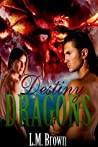 Destiny & Dragons (Fairy Tales for All #3)