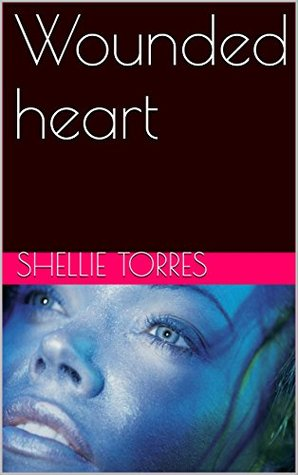 Wounded heart (Breaking Free Book 1)