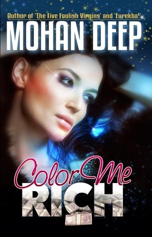 Color Me Rich by Mohan Deep