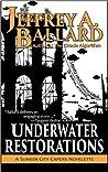 Underwater Restorations (Sunken City Capers, #0.5)