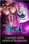 Seducing a Wolf (Moonbound, #5)