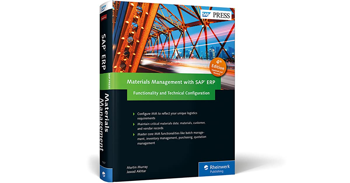 Materials Management with SAP ERP: Functionality and Technical