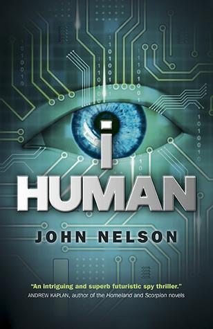 I, Human by John Nelson
