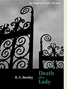 Death of a Lady (The Inspector Felix Mysteries Book 1)
