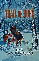 Trail of Hope (Texas Legacy Family Saga Book 2)