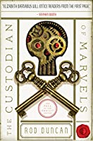 The Custodian of Marvels: The Fall of the Gas-Lit Empire #3