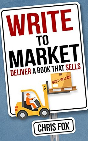 Write to Market by Chris  Fox
