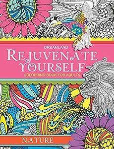 Rejuvenate Yourself - Nature
