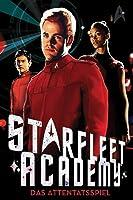 Das Attentatsspiel (Star Trek: Starfleet Academy, #4)