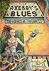 The Axeboy's Blues by Andy  Reynolds