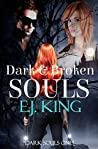 Dark & Broken Souls (Dark Souls #1-2)